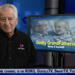 Godly Grandparenting: How to win hearts, influence grandkids  Vince D'Acchioli