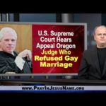 Supreme Court hears appeal: Judge Refused Gay Marriage