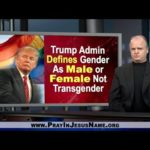 Trump defines Gender As Male Or Female Not Trans